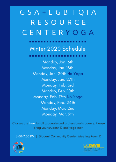 Calendar for GSA Yoga Winter Quarter 2020: January 6th, 13th, 27th. February 3rd, 10th, 24th March 2nd 9th